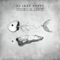 Snarky Puppy Immigrance 2LP