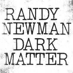 Randy Newman Dark Matter LP