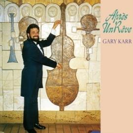 Gary Karr - Apres Un Reve HQ LP