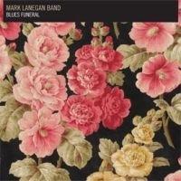 Mark Lanegan Blues Funeral 2LP