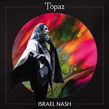 Israel Nash Topaz CD