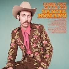 Daniel Romano - Don`t Cry With Me LP