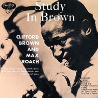Clifford Brown & Max Roach Study In Brown 180g LP