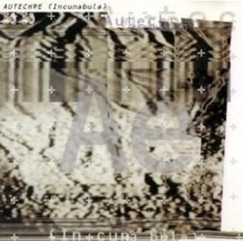 Autechre Incunabula 2LP