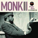 Thelonious Monk Palo Alto: The Custodian's Mix LP