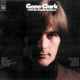 Gene Clark With The Gosdin Brothers LP