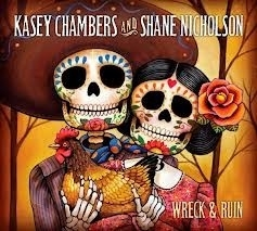 Kasey Chambers & Shane Nickelson - Wreck And Ruin LP