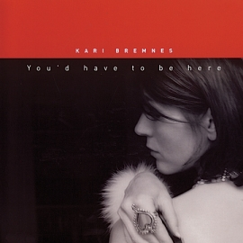 Kari Bremnes - You'd Have To Be Here LP