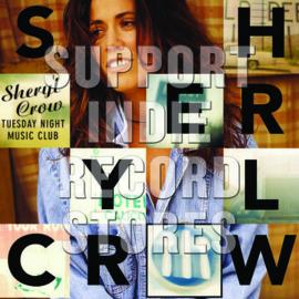SHERYL CROW Tuesday Night Music Club LP