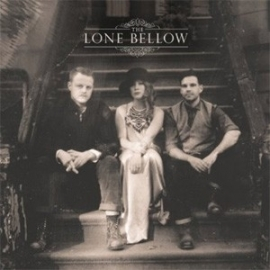 The Lone Bellow - The Lone Bellow LP