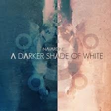 Navarone - A Darker Shade Of White LP