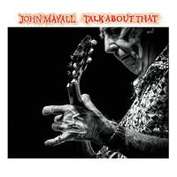 John Mayall Talk About That LP
