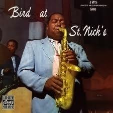 Charlie Parker - Bird At St Nick LP