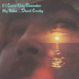 David Crosby If I Could Only Remember My Name (50th Anniversary Edition) LP