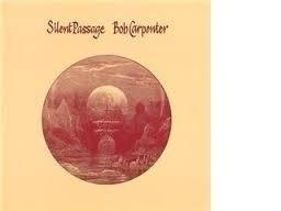 Bob Carpenter - Silent Passage LP