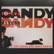 The Jesus & Mary Chain Psychocandy 180g LP