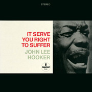 John Lee Hooker It Serve You Right To Suffer Hybrid Stereo SACD