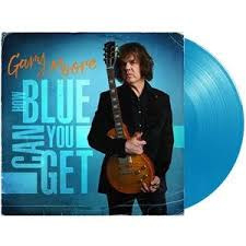 Gary Moore How Blue Can You Get 180g LP -Light Blue Vinyl-