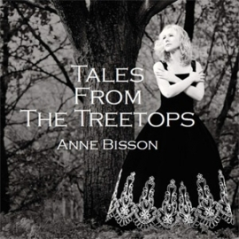 Anne Bisson - Tales From The Treetops HQ LP