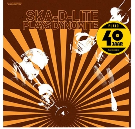 Ska-D-Lite  Plays Dynomit 2LP