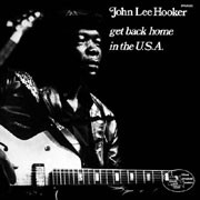 John Lee Hooker - Get Back Home In The USA 2LP
