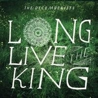 The Decemberist - Long Live The King LP