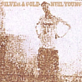 Neil Young Silver & Gold LP