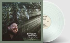 Nathaniel  Rateliff And It's Still Alright -Coke Bottle Green Vinyl-