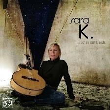 Sara K. - Made In The Shade SACD