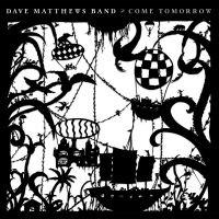 Dave Matthews -band- Come Tomorrow 2LP