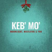 Keb'mo Moonlight, Mistletoe & You CD