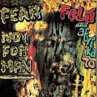 Fela Kuti Fear Not For Man LP