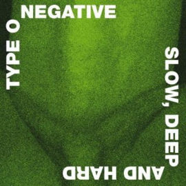 Type O Negative Slow, Hard and Deep 2LP (30th Anniversary Edition) - Coloured Vinyl-