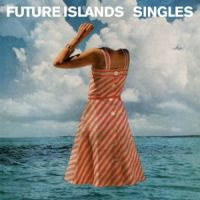 Future Islands Singles LP