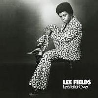 Lee Fields - Let`s Talk It Over 2LP