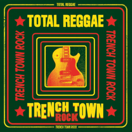 Total Reggae Trench Town Rock LP