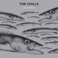 Chills Silver Bullets LP