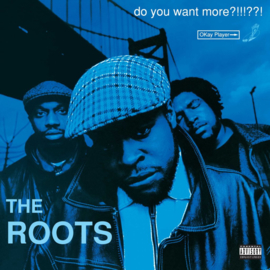 The Roots: 'Do You Want More?!!!??!' 2LP