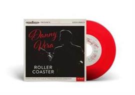 Danny Vera Rollercoaster 7' - Rood Vinyl-