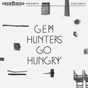Gem - Hunters Go Hungry LP + CD