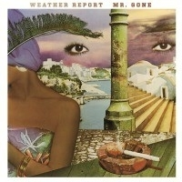 Weather Report - Mr. Gone LP