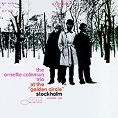 Ornette Coleman - At The Golden Circle Stockholm Vol.1 HQ LP  -Blue Note 75 Years