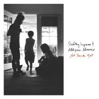 ShelbyLynne & Allison Moorer Not Dark Yet LP