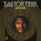 Tyner McCoy - Time For Tyner LP - Blue Note 75 Years-.
