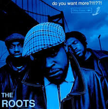 The Roots Do You Want More?!!!??! 3LP