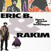 Eric B. & Rakim Don T Sweat The Technique 2LP