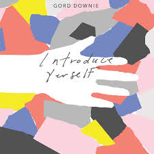 Gordon Downie Introduce Yerself LP