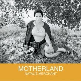 Natalie Merchant Motherland LP
