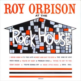 Roy Orbison At the Rock House Numbered Limited Edition 140g LP (Colored Vinyl)