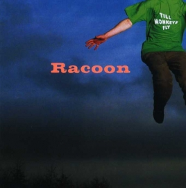 Racoon Till Monkeys Fly LP